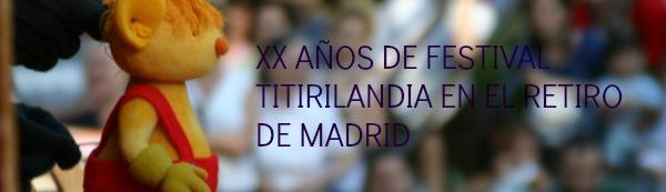 TITIRILANDIA 2013 EN EL RETIRO